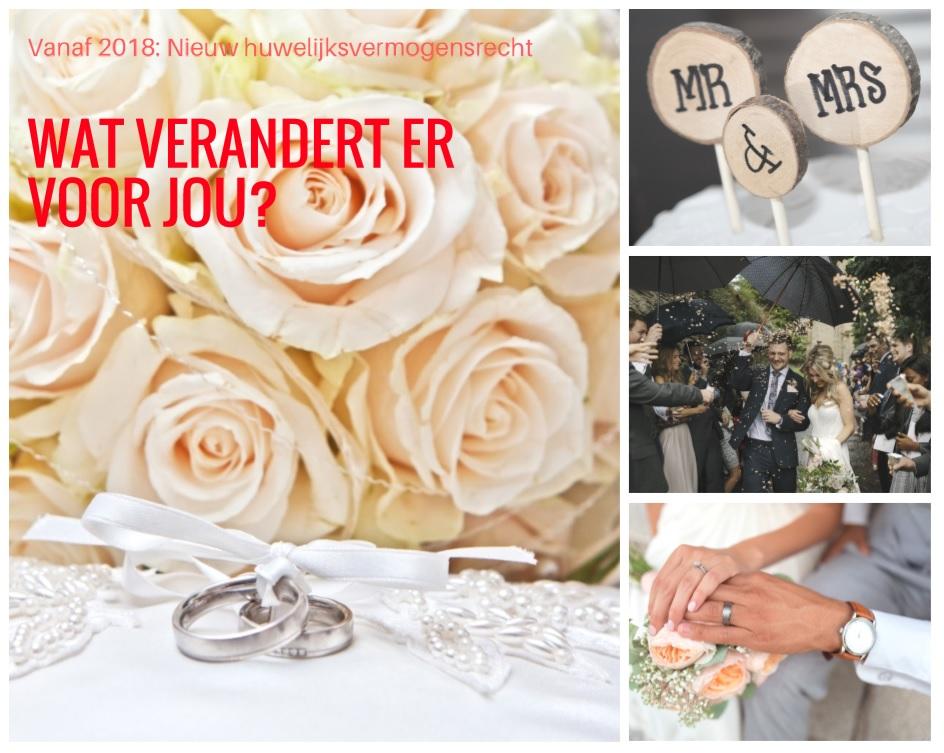 Nieuw huwelijksvermogensrecht 2018